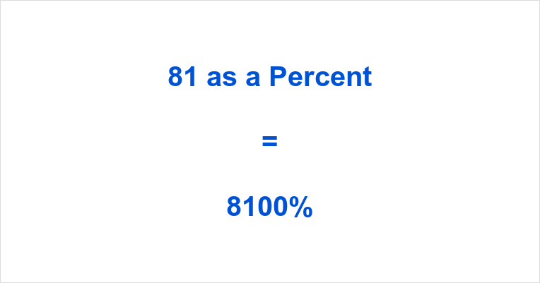 If Our Content About What Is 81 As A Percent Has Been Useful To You Then Hit The Sharing Buttons To Let The World Know About 81 Percent