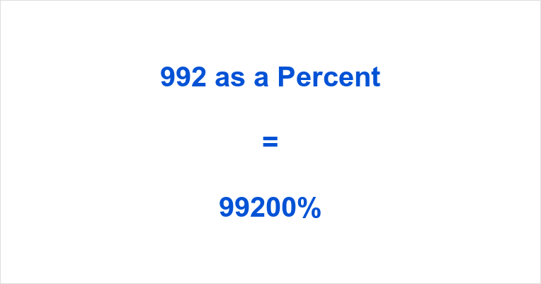 992 as a Percent