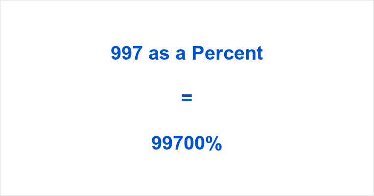 997 as a Percent